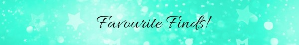 Banner with mint green background and glitter stars and the words Favourite Finds