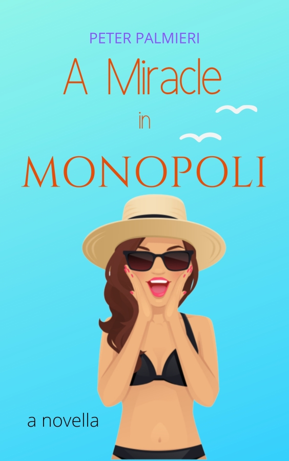 Cover of the novella A Miracle in Monopoli by Peter Palmieri, featuring a smiling cartoon woman, wearing a hat and a bikini