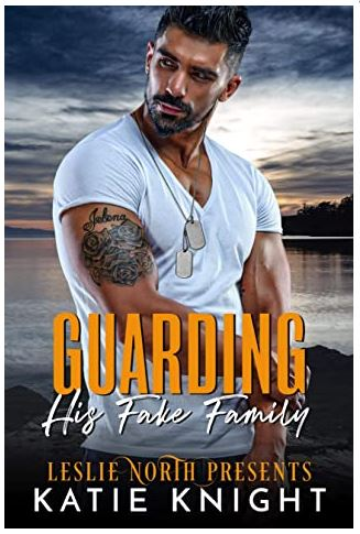 Cover image of the book Guarding His Fake Family, with a man in a white t-shirt, staring over his right shoulder, flexing his biceps
